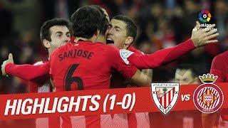 Highlights Athletic Club vs Girona FC (1-0)