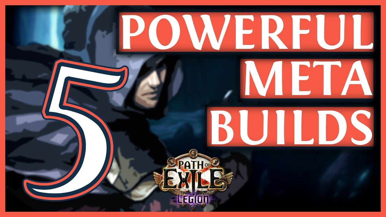 Path Of Exile 3 7 Builds - 5 Powerful Legion Meta Builds #24 (2019)