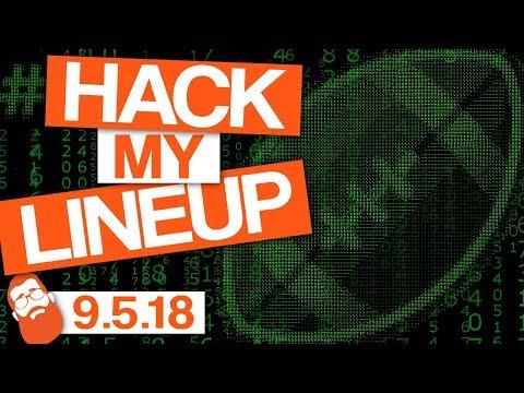 Fantasy Football Week 1 #HackMyLineup