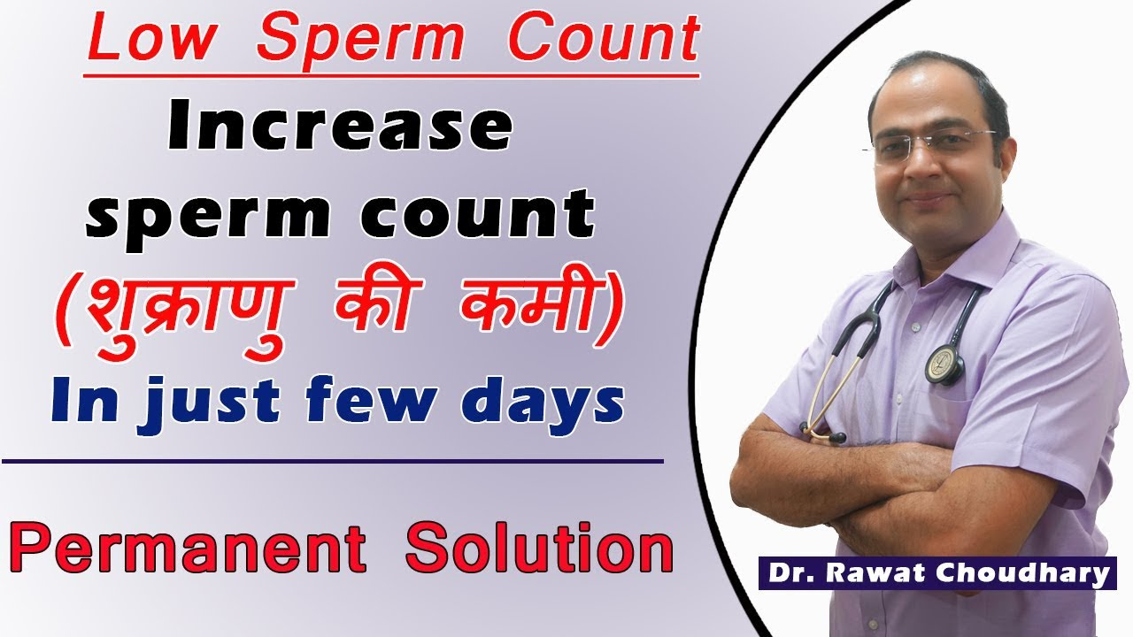 Best way to grow sperm count | Grow Sperm Count Permanently