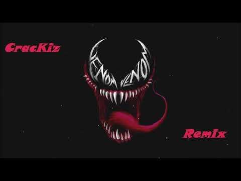 Eminem- Venom Remix |CracKiz Remix|