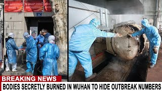 BREAKING: WUHAN VICTIMS INCINERATED TO HIDE OUTBREAK NUMBERS - EPIDEMIC IN GERMANY SPREADING FAST