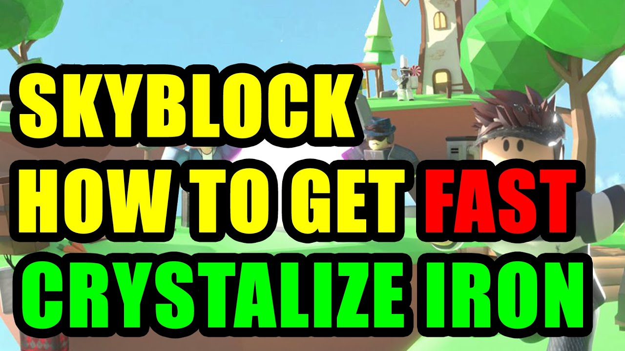 Roblox Island How To Get Crystalized Iron Fast Youtube