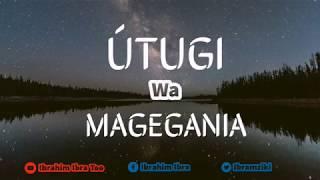 Ũtugi Wa Magegania - Ibrahim Ibra | Amazing Grace (Audio)