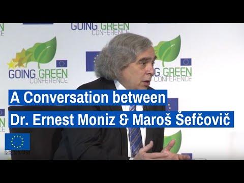 A CONVERSATION between Dr. Ernest Moniz and Maroš Šefčovič,  moderated by Amy Harder