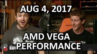 Vega Performance CONFIRMED.. in rumors - WAN Show August 4, 2017
