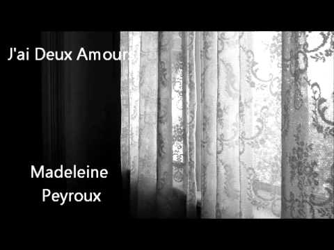 J'ai Deux Amours - Madeleine Peyroux