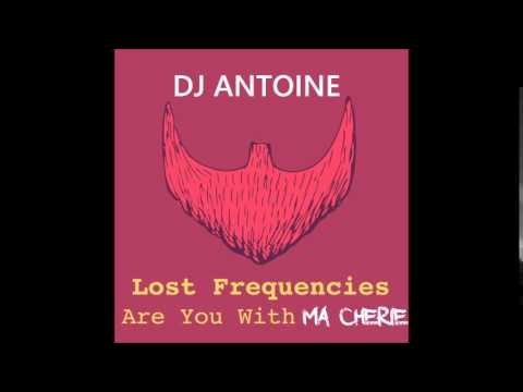 Lost Frequencies vs Dj Antoine - Are You With Ma Cherie (Paul Junior MashUp)