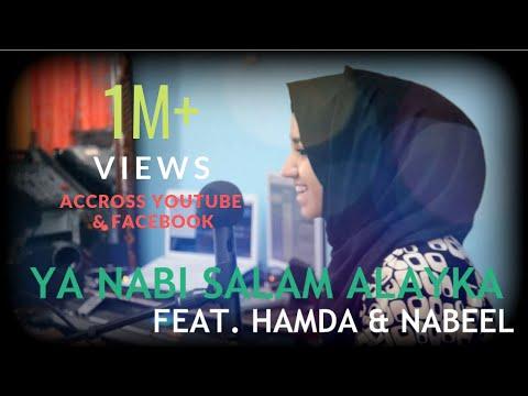 Ya Nabi Salam Alayka Feat. Hamda & Nabeel (Arabic)