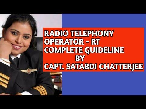 WHAT IS RADIO TELEPHONY OPERATOR ( RT )