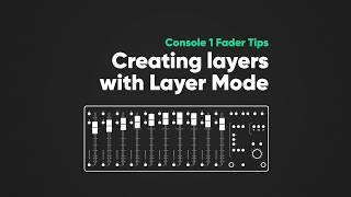 Creating Layers  – Console 1 Fader Tips – Softube