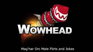 Mag'har Orc Male Flirts and Jokes https://www.wowhead.com/news=2821...