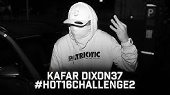 Kafar Dixon37 - #Hot16Challenge2