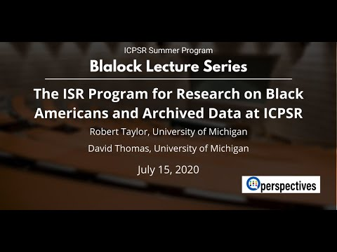 The ISR Program For Research On Black Americans And Archived Data At ICPSR