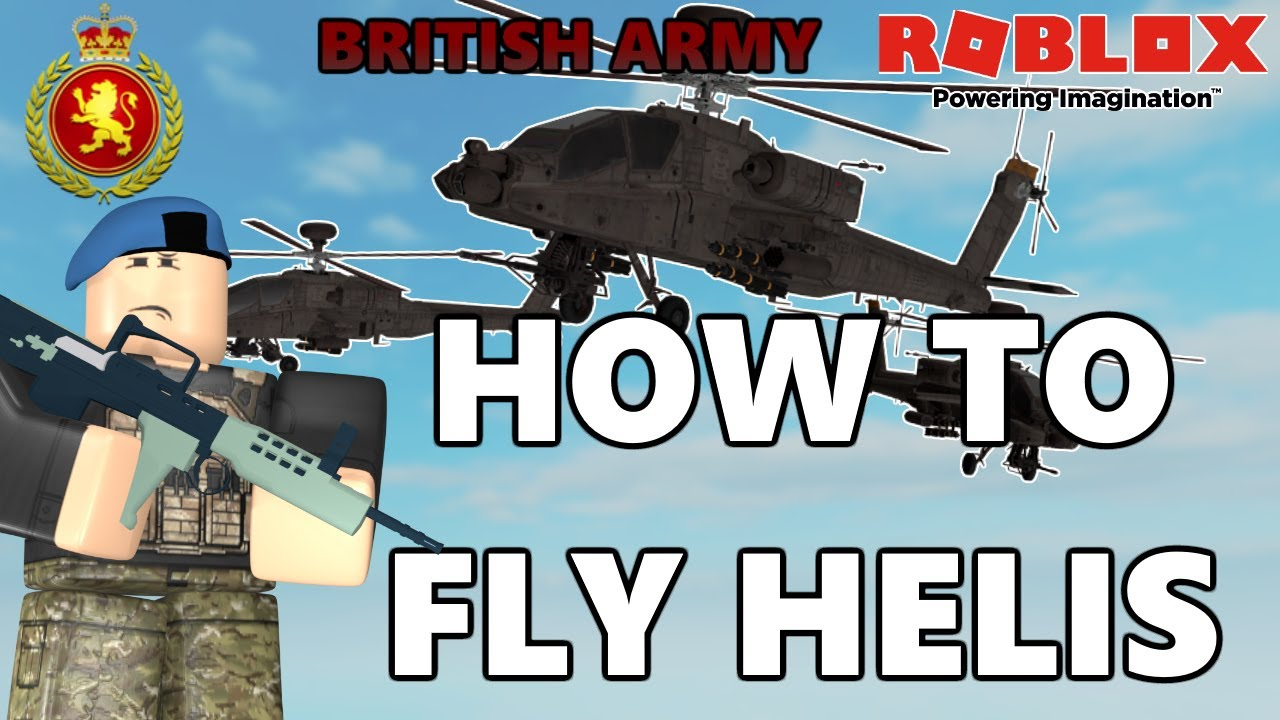 Roblox How To Fly Helicopters Marcuses British Army Youtube