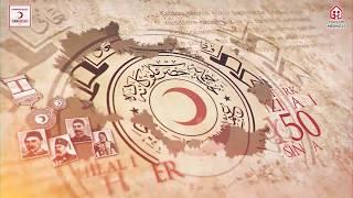 Türk Kızılay 150 Yaşında! 150 Yıllık Hazine Hilal-i Ahmer