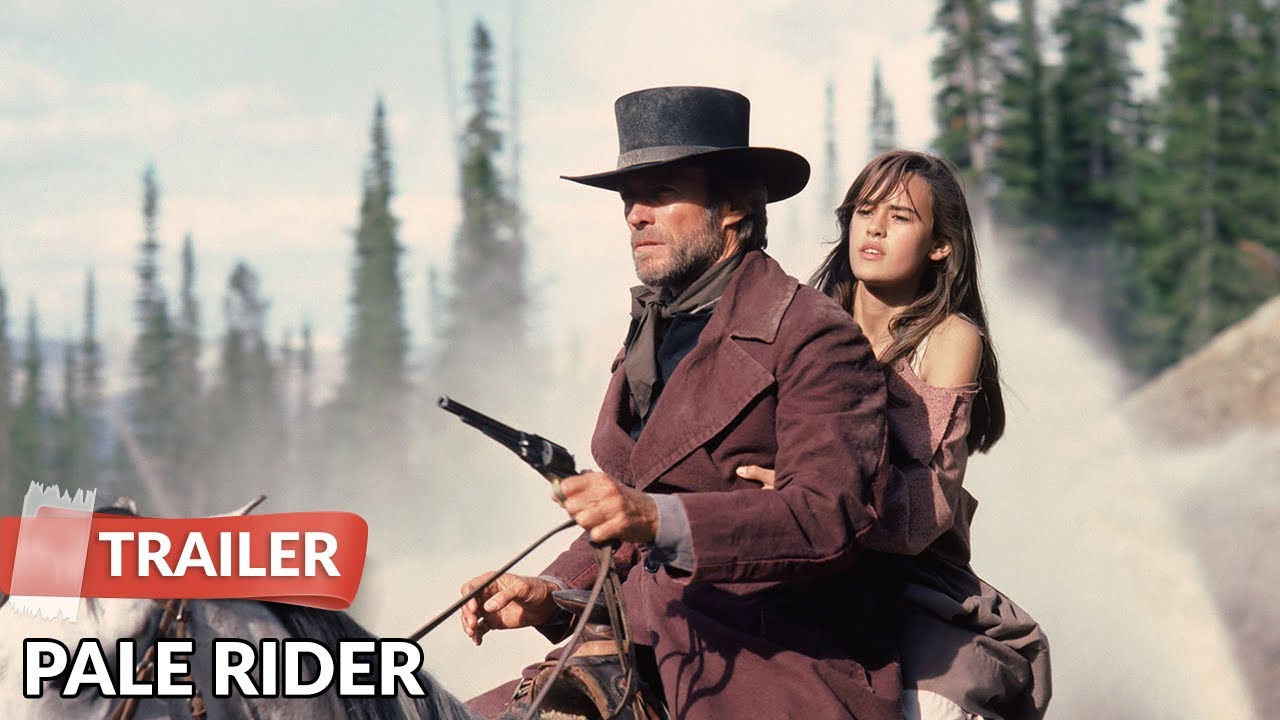 pale rider 1985 trailer clint eastwood youtube