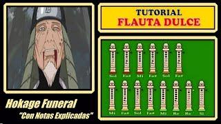 """Naruto - Hokage Funeral en Flauta """"Con Notas Explicadas"""""""