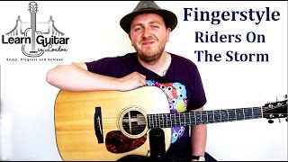 Riders On The Storm - Fingerstyle Guitar Lesson - The Doors - How To Play