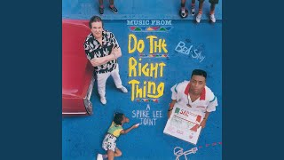 """Fight The Power (From """"Do The Right Thing"""" Soundtrack)"""