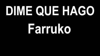 Farruko - Dime que Hago - Reggaeton Mayo 2012