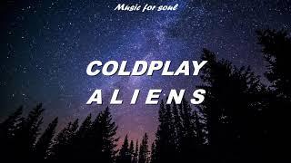 Coldplay - A L I E N S (Letra en Español - Inglés)