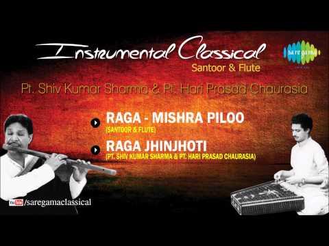 Instrumental Classical Music | Santoor & Flute | Pt. Shiv Kumar Sharma, Pt. Hariprasad Chaurasia