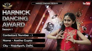 Ghar More Pardesiya 2020 | Aastha Gupta | Contestant No - 1 | HARNICK DANCING AWARD | Season - 1