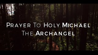 Prayer to Holy Michael the Archangel HD
