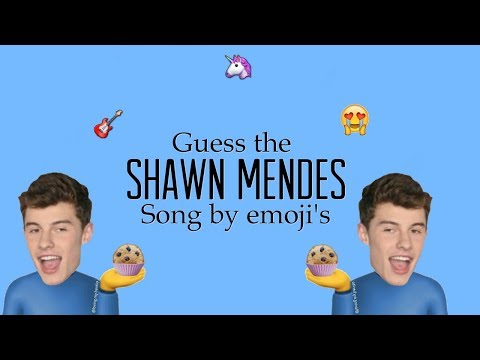Guess the Shawn Mendes song by emoji's