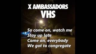 X Ambassadors - B.I.G. (with lyrics) Mp3