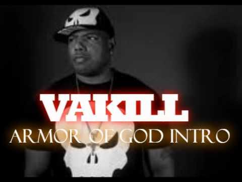 VAKILL - Armor of God Intro