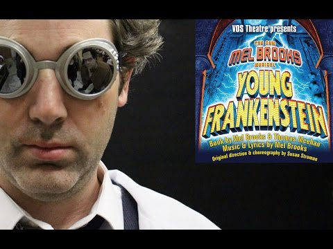 VOS Theatre Presents Mel Brooks' Young Frankenstein