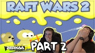 GIANT EXPLODING WHALE | Raft Wars 2 (Part 2) (with Simon)