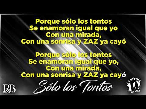 La Decima Banda - Solo Los Tontos (Karaoke)