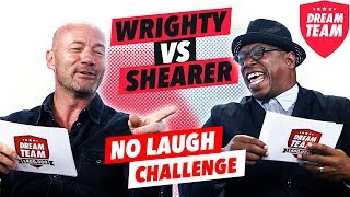 HILARIOUS NO LAUGH CHALLENGE | With Alan Shearer and Ian Wright