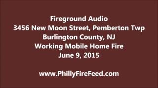 6-9-15, 3456 New Moon St, Pemberton, Burlington County, NJ, Trailer Fire