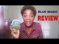 BLUE MAGIC PRODUCT REVIEW (4a/4b/4c HAIR)