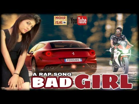 Haryana Rap Song | Bad Girl F.t Akp Machi Raper 2017 | Latest Rap Song | Madhur Films