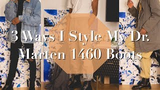 3 Ways To Style Dr Marten 1460 Boots | TheLuxuryChoyce