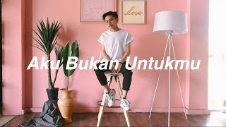 Download Lagu Aku Bukan Untukmu - Rossa | Cover by Billy Joe Ava mp3