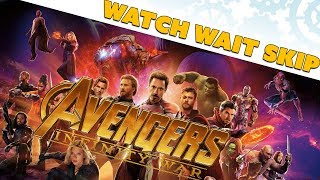 Avengers: Infinity War... Should You Watch? Wait? Skip? - 100% Spoiler-Free Movie Review