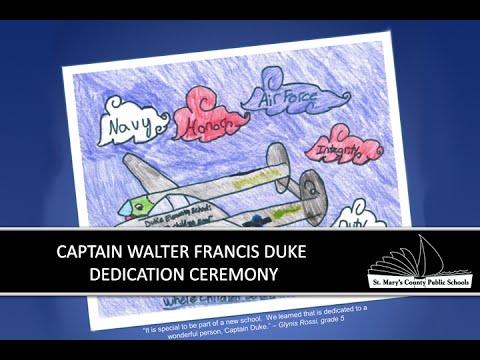 Captain Walter Francis Duke Elementary School Dedication