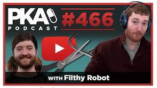 PKA 466 w Filthy Robot - Taylor's Daughter, Taylor Streaming Update, Filthy's Vasectomy