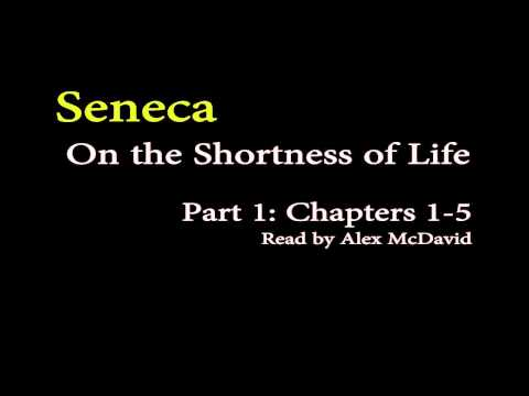 Seneca On the Shortness of Life - Part 1 (Stoicism)