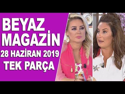 Beyaz Magazin 28 Haziran 2019