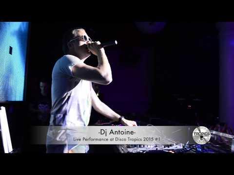 DJ Antoine live at Tropics -  July 15, 2015