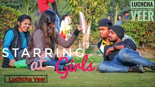 Staring At Cute Girls(Power of Silence) In India // Luchcha Veer