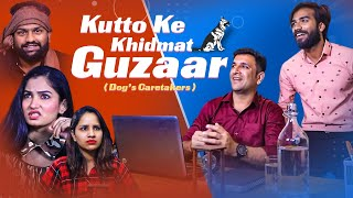 Kutto Ke Khidmat Guzaar || Dogs Caretakers || Kiraak Hyderabadiz || Silly Monks