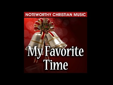 My Favorite Time (a Christmas song)